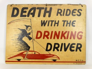 """Sheet Metal Sign """"DEATH RIDES WITH THE DRINKING DRIVER"""""""