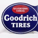"11. Trade sign, ""Goodrich Tires Silvertown Cords"". Double sided, porcelain"