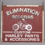 "39. Painted wooden sign ""ELIMINATION SCOOTERS/CUSTOM HARLEY PARTS & ACCESSORIES"""