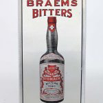 "Early advertising sign ""DRINK / BRAEMS / BITTERS / FOR APPETITE"""